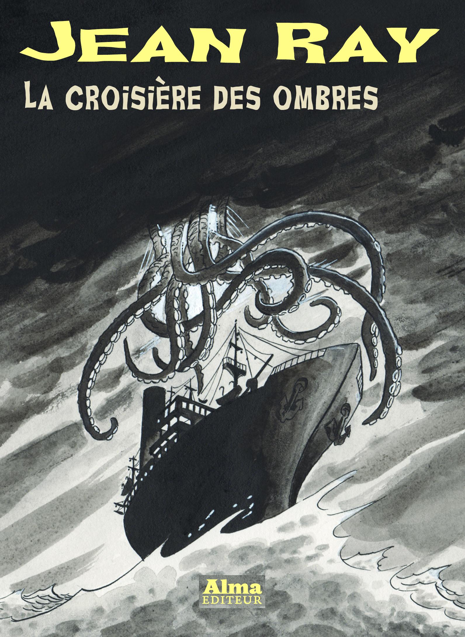 La croisière des ombres Jean Ray Mu Philippe Foerster Muriel Blondeau Alma