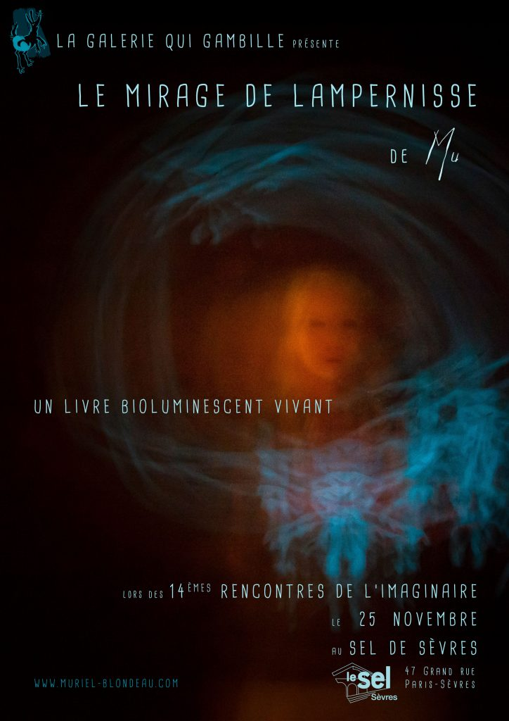 Le mirage de Lampernisse Mu Art bioluminescent Muriel Blondeau