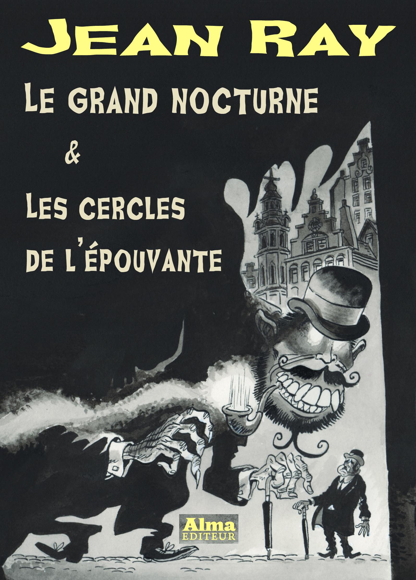Les cercles de l'épouvante Jean Ray Mu Philippe Foerster Muriel Blondeau Alma