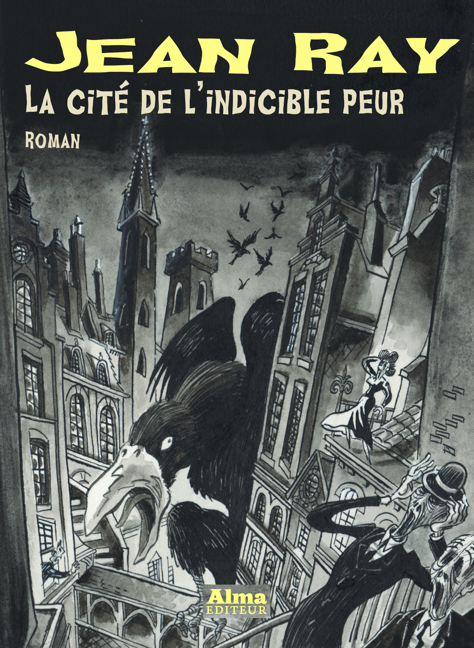 la cité de l'indicible peur Jean Ray Mu Philippe Foerster Muriel Blondeau Alma