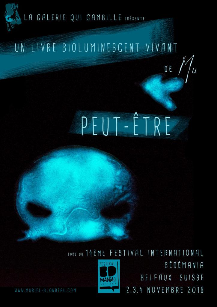 Belfaux Suisse Mu Art bioluminescent Muriel Blondeau