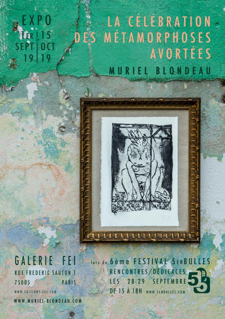 Muriel Blondeau La célébration expo Paris Mu 5enbulles Galerie Fei