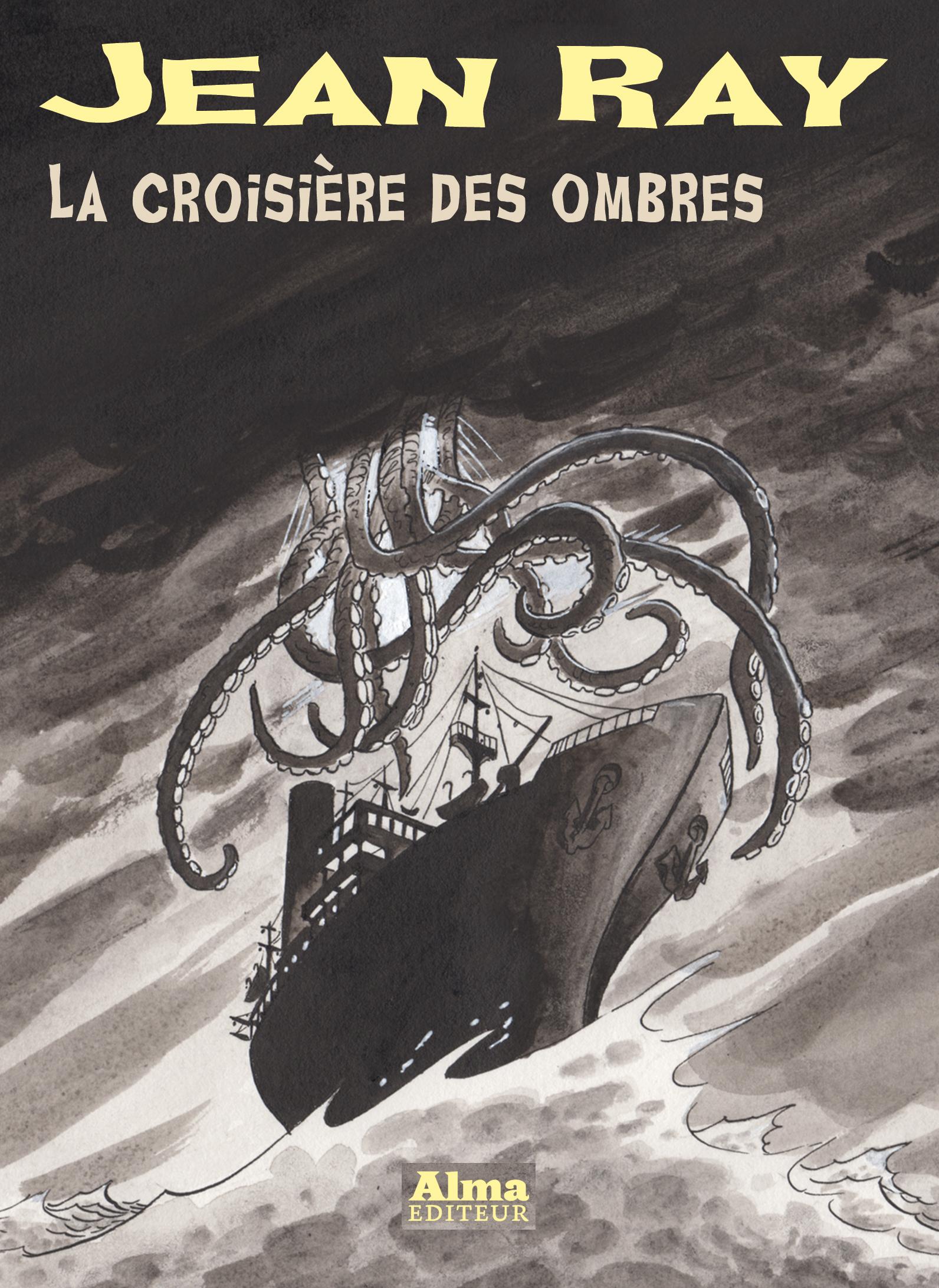 La croisière des ombres Jean Ray Philippe Foerster Mu Blondeau Alma
