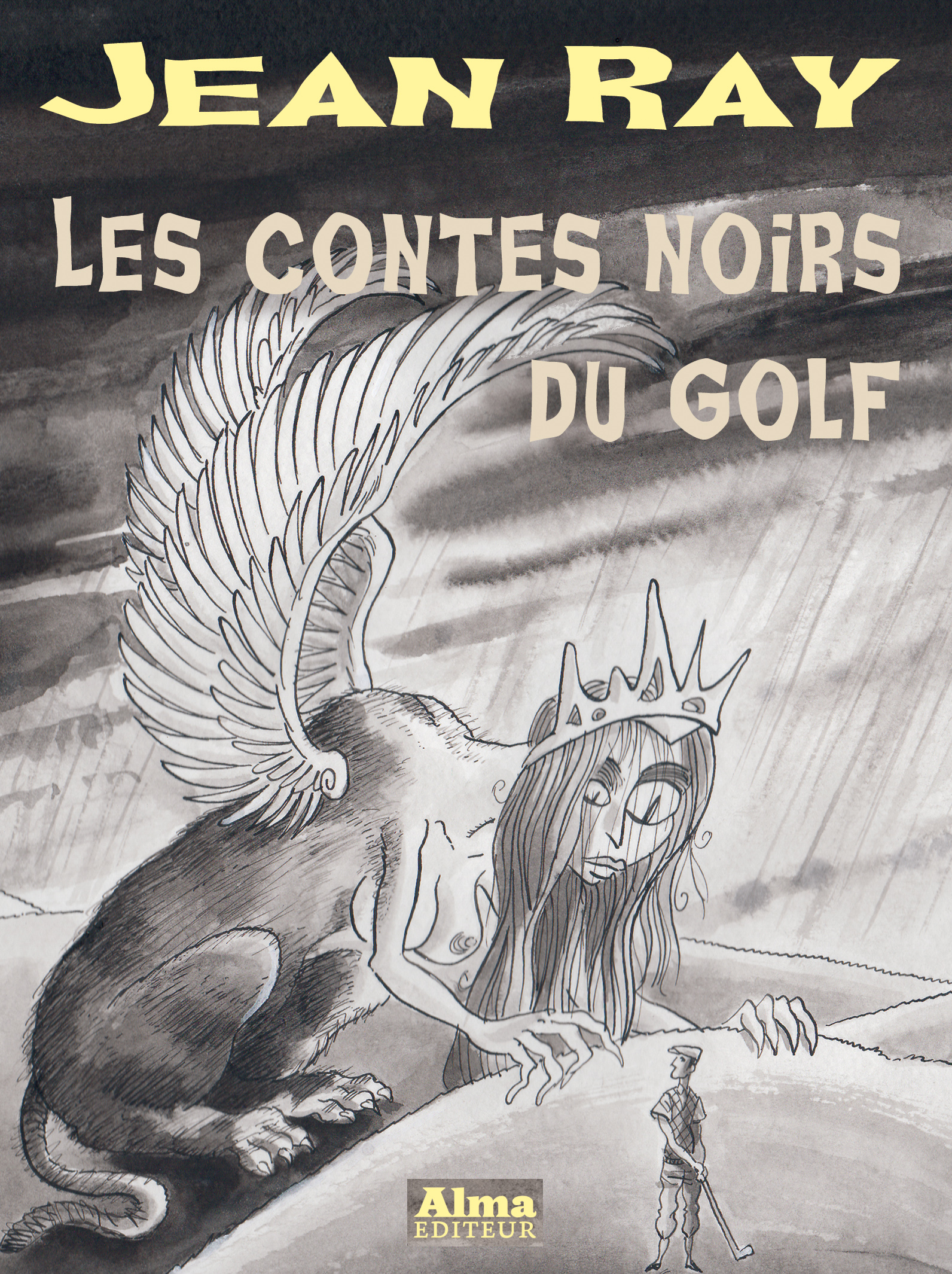 Philippe Foerster Mu Blondeau Les contes noirs du golf Jean Ray Alma