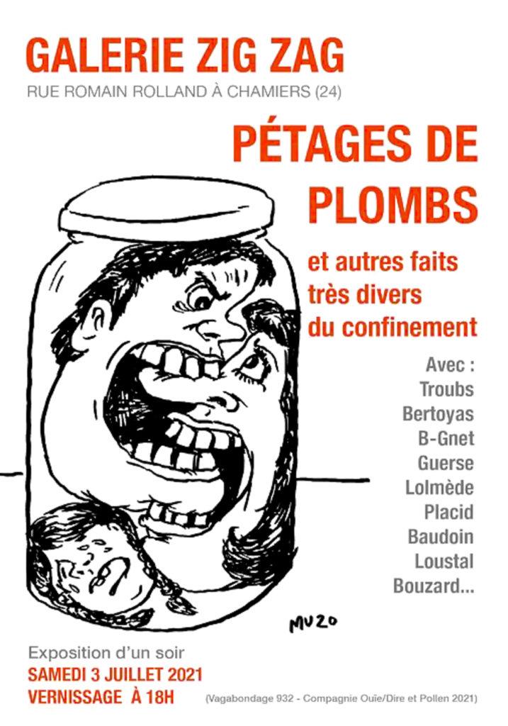 Pétages de plombs Expo Zig Zag Chamiers Lolmède Mu Blondeau